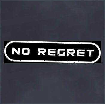 No Regret (No Fear) T-Shirt